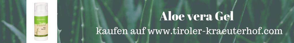 Aloe vera Gel vom Tiroler Kräuterhof