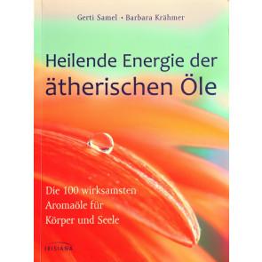 Samel, Heilende Energie der ätherischen Öle